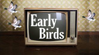 Early Birds 1